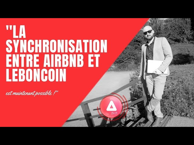 La synchronisation entre Airbnb et Leboncoin est maintenant possible !