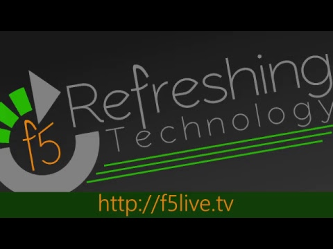 [LIVE] December 2, 2018 - Episode 514 - F5 Live: Refreshing Technology