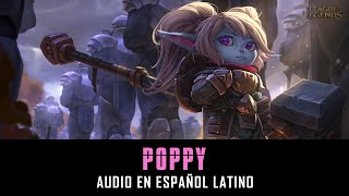 Poppy | Voz en español latino [League of Legends]