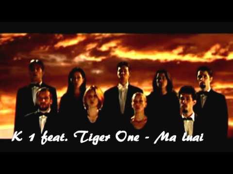 K1 - feat. Tiger One - Ma luai