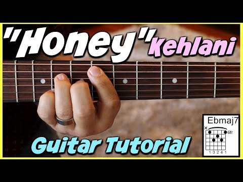 Honey Guitar Chords Kehlani Khmer Chords
