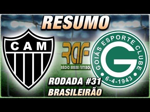 AtléticoMG e GoiásEC Ao Vivo l Campeonato Brasileiro l Rodada 31