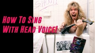 How to Sing With Head Voice