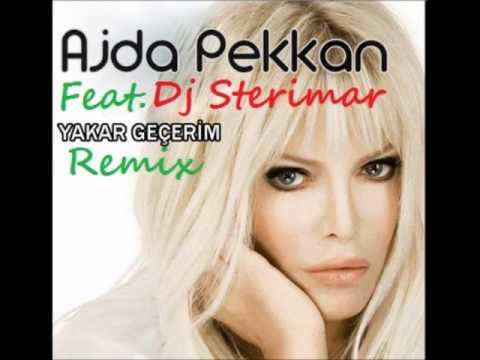Ajda Pekkan Ft. Dj Sterimar - Yakar Geçerim Remix 2011