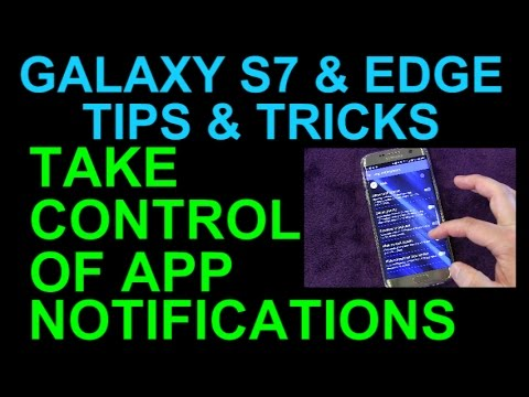 Samsung Galaxy S7 and Edge Take Control of App Notifications - Tips and Tricks