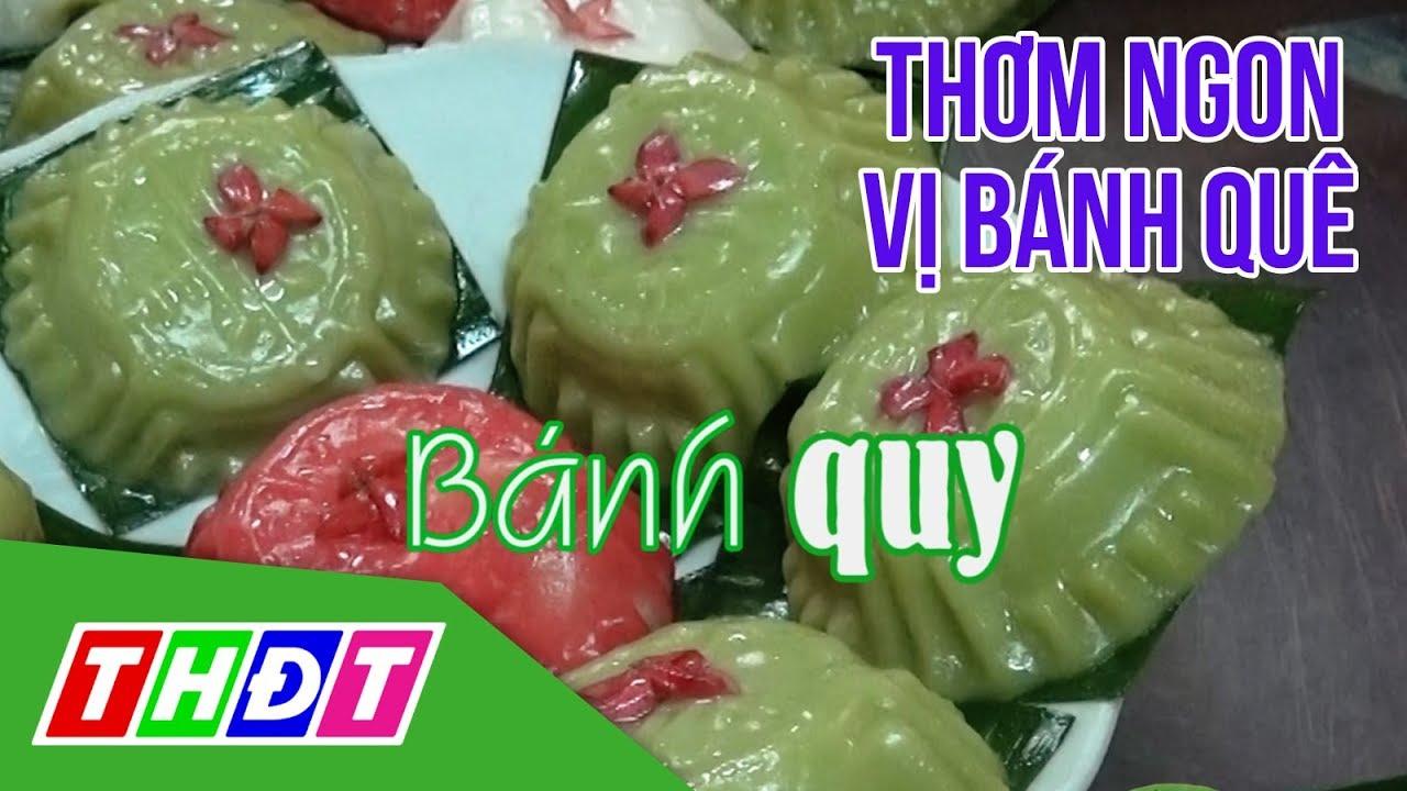 Thơm ngon vị bánh quê   Đặc sản miền sông nước   THDT