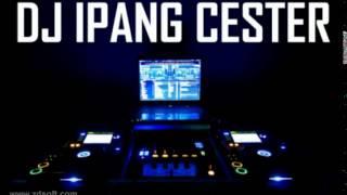 Gambar cover Dj Ipang Cester - Bang jono v Cukup 1 menit REMIX
