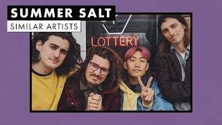 Music like Summer Salt   Similar Artists Playlist