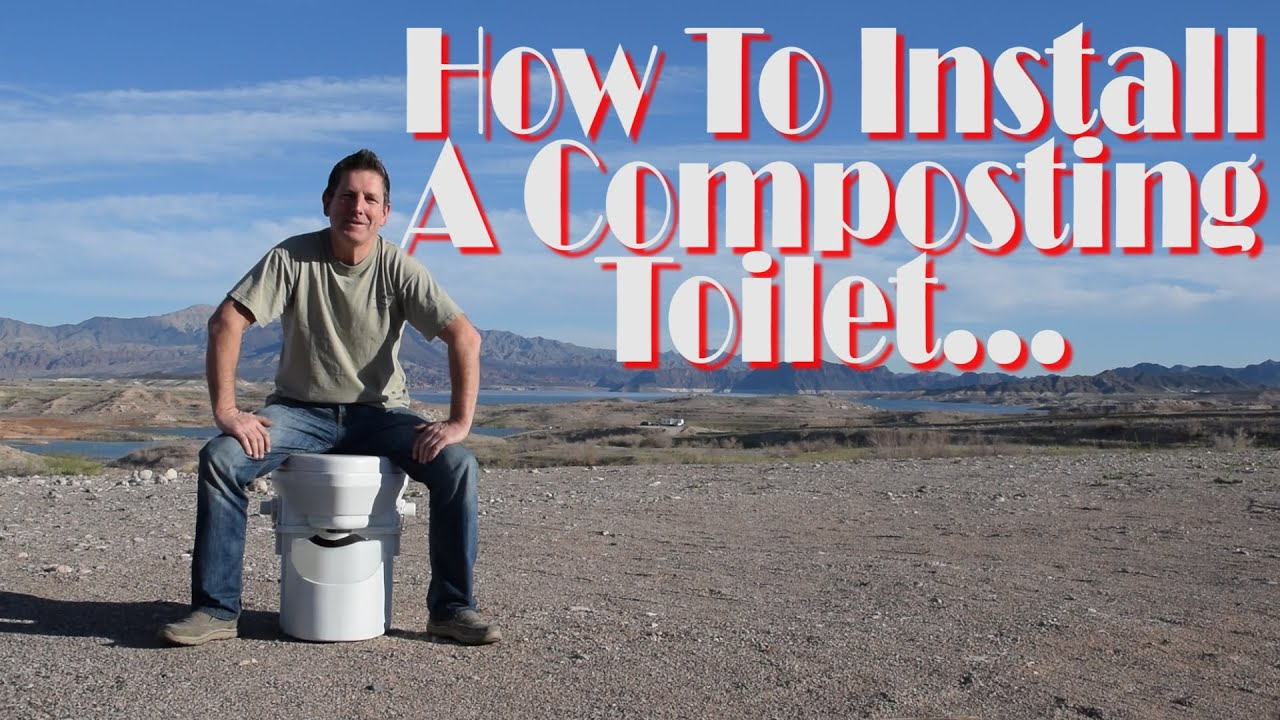 Composting Toilet | How We Installed A Composting Toilet In Our RV ...