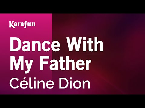 Karaoke Dance With My Father - Céline Dion *