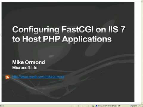 Configuring FastCGI on IIS7 to host PHP Applications Part 1