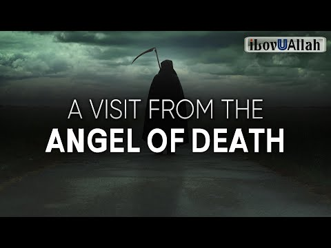 A VISIT FROM THE ANGEL OF DEATH