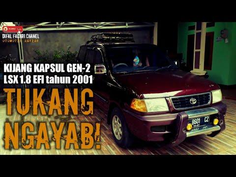 KIJANG KAPSUL LSX GEN2 1.8 EFI Tahun 2001 - Masih Kuat Nge Bolang !