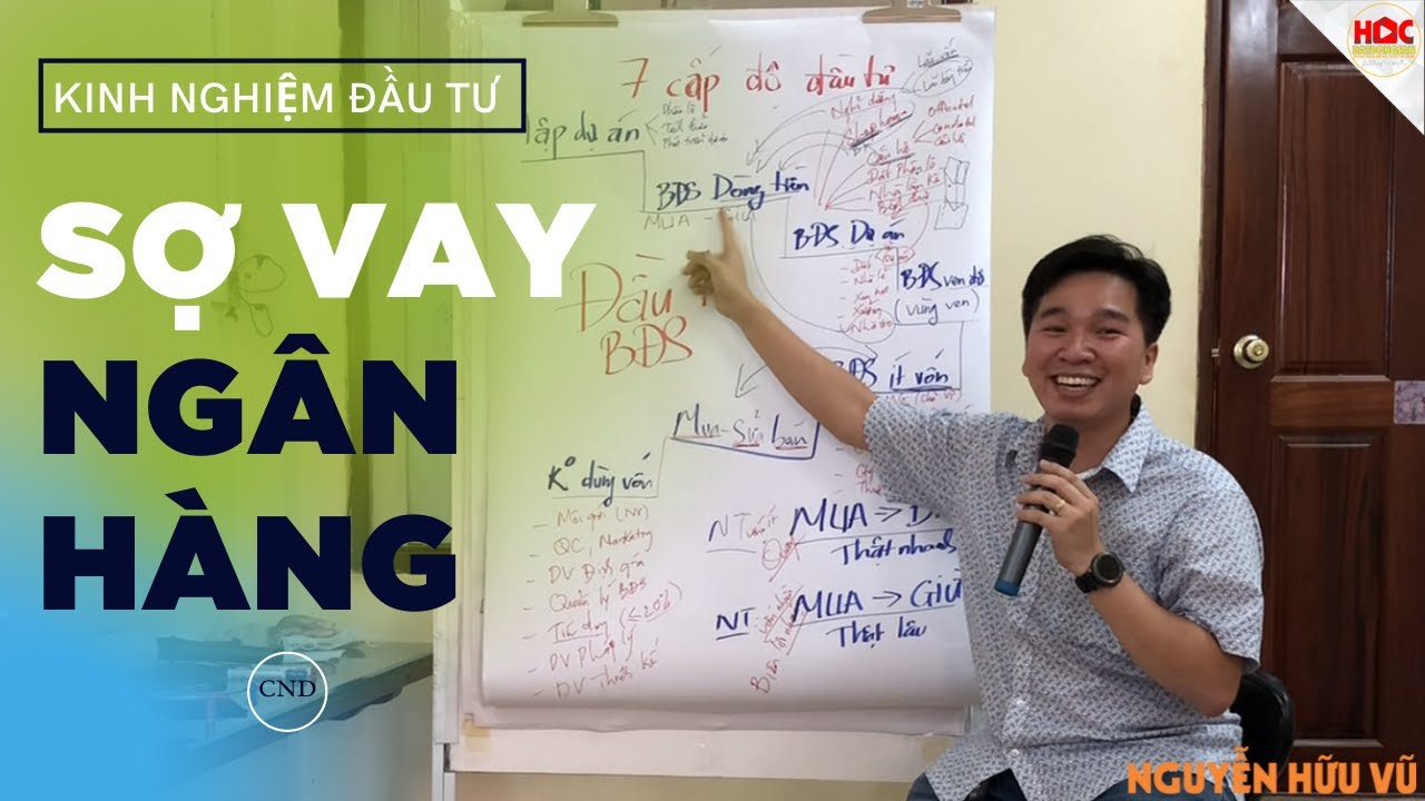 [Tập 4] – Kinh nghiệm Đầu tư Bất Động Sản vốn 500 triệu   Nguyễn Hữu Vũ    Học Bất Động Sản.