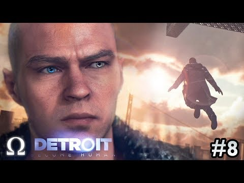 MARKUS & THE LEAP OF FAITH! | #8 Detroit: Become Human Episode 8 Gameplay Walkthrough