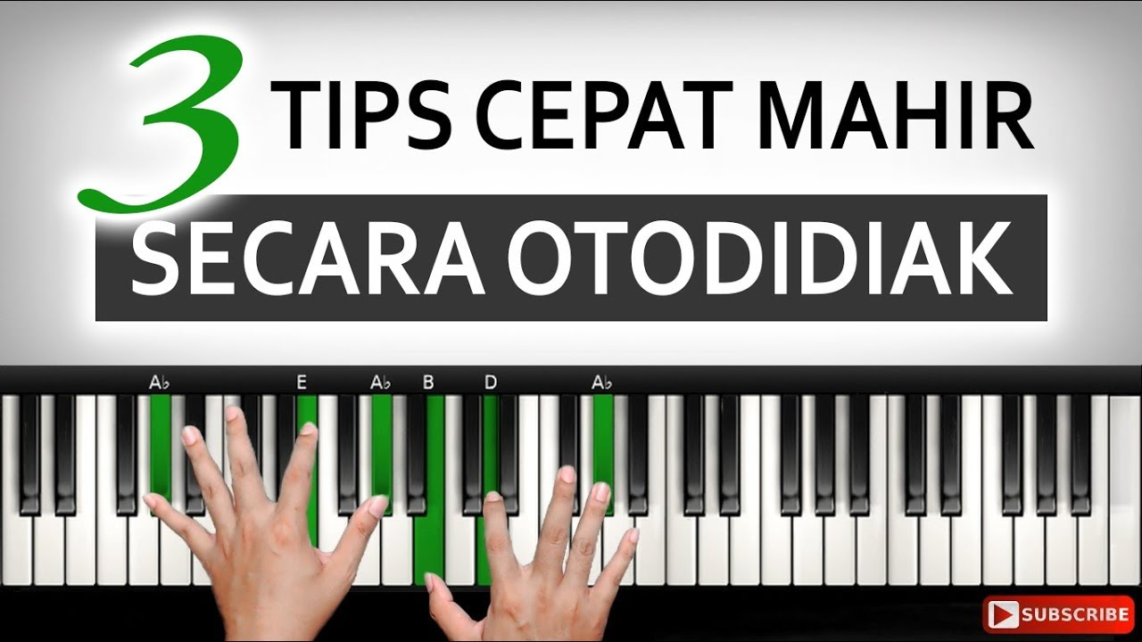 3 Tips Cara Cepat Mahir Belajar Piano Keyboard Belajar Piano Keyboard Youtube