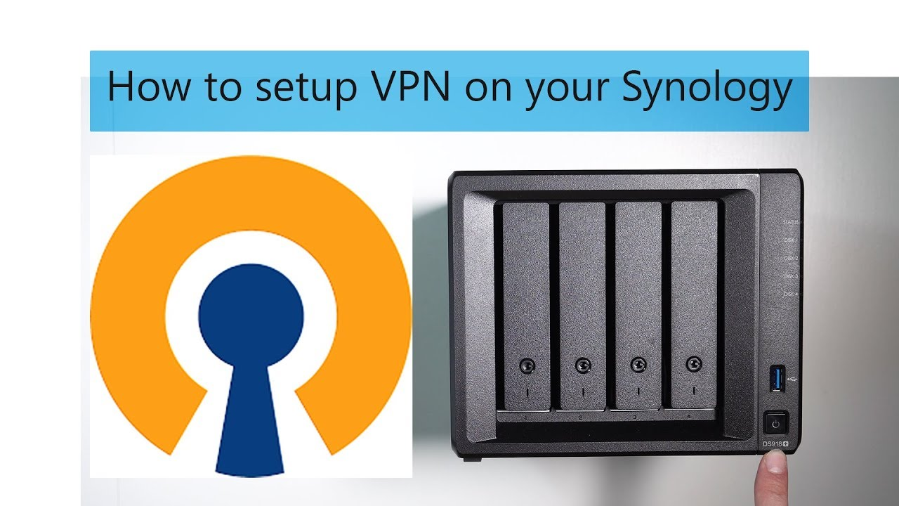 How to setup secure VPN to your Synology