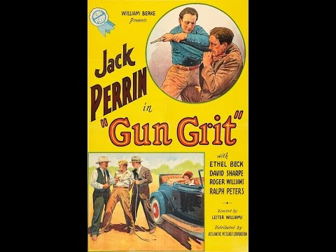 Gun Grit [1936] William Berke