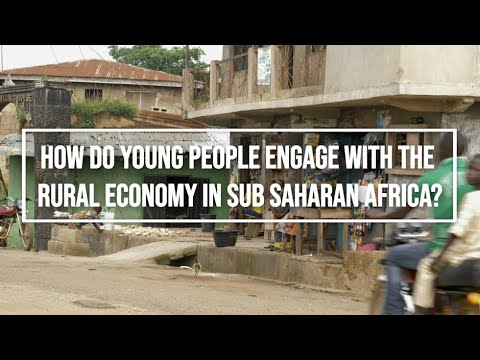How Do Young People Engage with the Rural Economy in Sub-Saharan Africa?