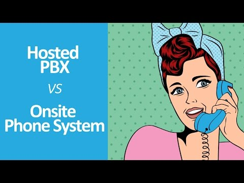 Virtual/Hosted PBX vs Onsite Phone System Comparison