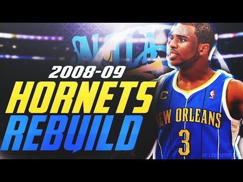 REBUILDING THE 08'-09' NEW ORLEANS HORNETS! CHRIS PAUL GETS A RING?! NBA 2K18