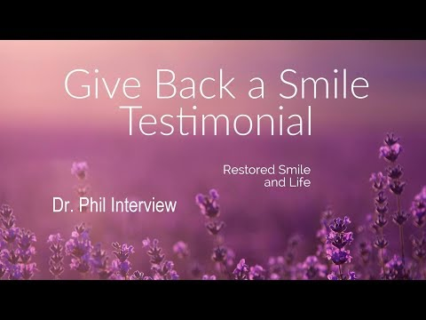 Dr. Phil - Give Back a Smile Segment