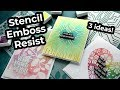 Stencil Emboss Resist - 3 FUN WAYS to use your stencils!