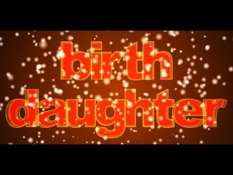 Birth daughter