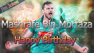 Happy Birthday Mashrafe Bin Mortaza_Fm Jokes