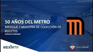 50 AÑOS METRO #Mensaje #ColecciónBoletos