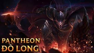 Pantheon Đồ Long - Dragonslayer Pantheon - Skins lol