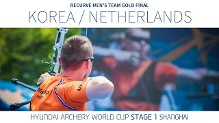 Korea v Netherlands – Recurve Men's Team Gold Final | Shanghai 2016