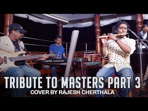 Tribute to Masters - Part 3 | Hindi Songs Flute Cover | Rajesh Cherthala Live