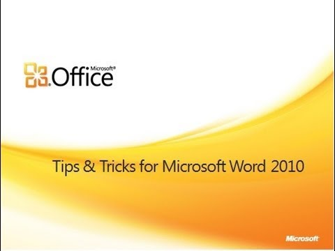 Tips and Tricks for Word 2010