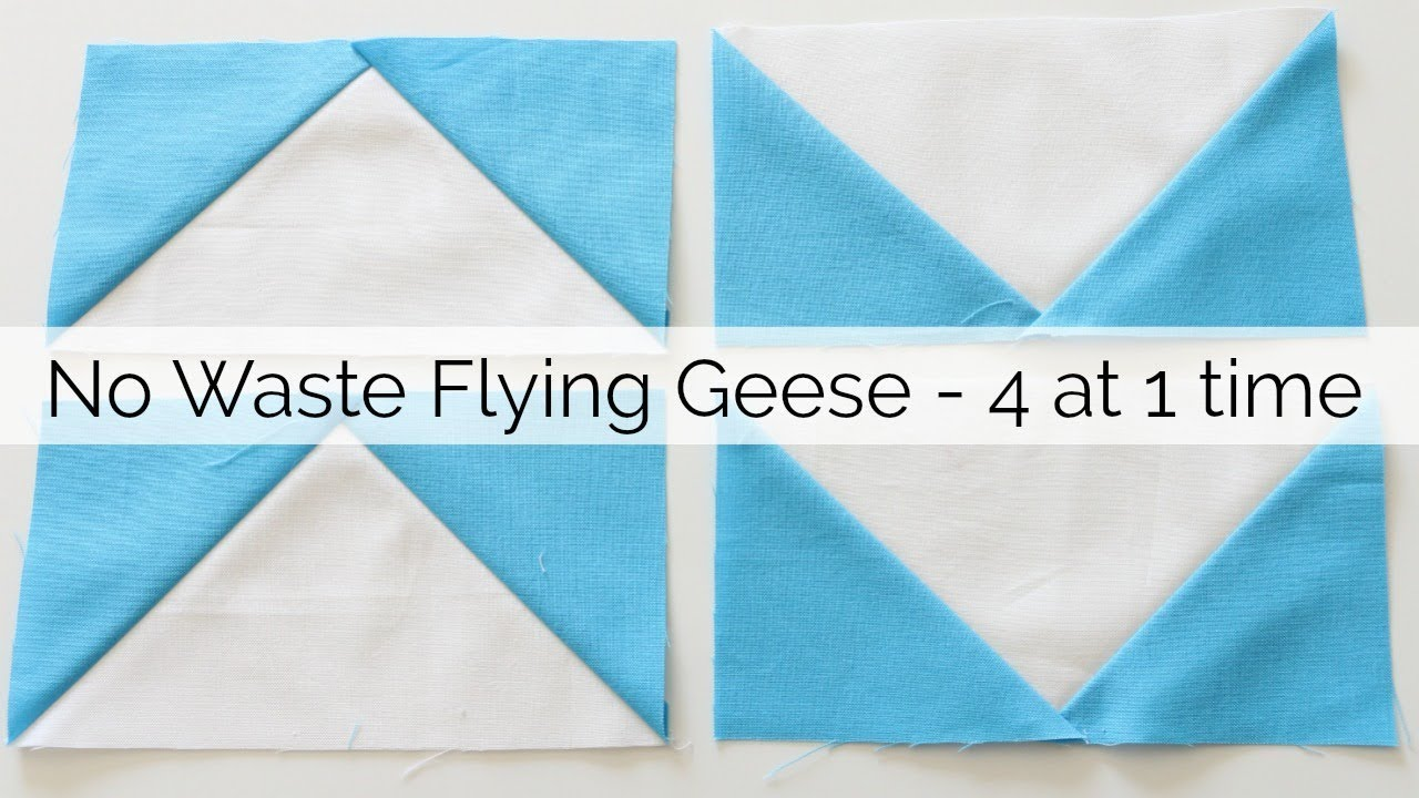 How To Sew No Waste Flying Geese No Specialty Ruler