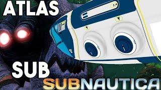 Subnautica - THE GIANT ATLAS SUBMARINE UPDATE, MORE STRANGE CREATURES & COPYRIGHT STRIKE - Gameplay
