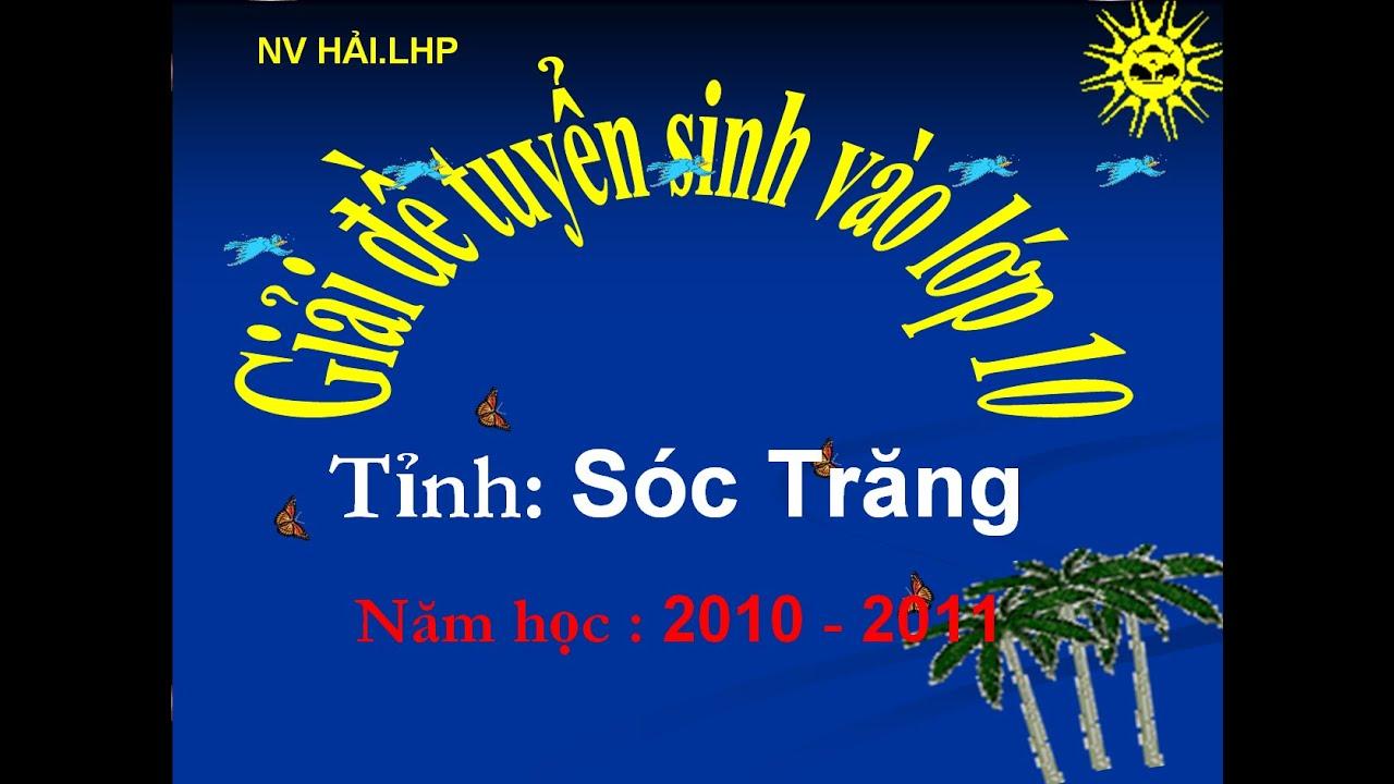 ôn thi tuyển sinh vào lớp 10 môn toán:giải đề tỉnh Sóc Trăng năm 2010-2011