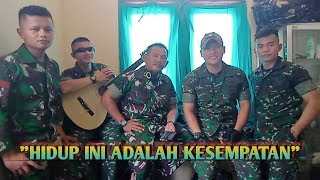 Download HIDUP INI ADALAH KESEMPATAN Cover  PRAJURIT RAIDER, TNI-AD
