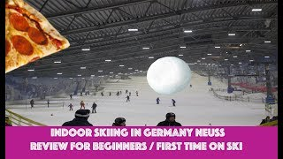 Indoor skiing in Germany NEUSS / Review for beginners / First time on ski !
