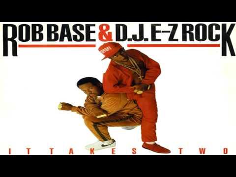 Rob Base & D.J. E-Z Rock - It Takes Two (1988)