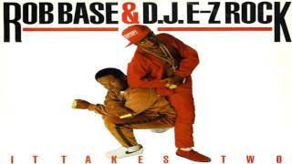 Rob Base & D.J. E-Z Rock - It Takes Two (1988)