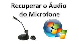 como configurar o microfone no windows