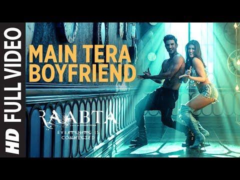 Main Tera Boyfriend Full Video | Raabta | Arijit Singh | Neha Kakkar | Sushant Singh Kriti Sanon