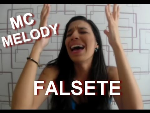MC MELODY E SEU FALSETE