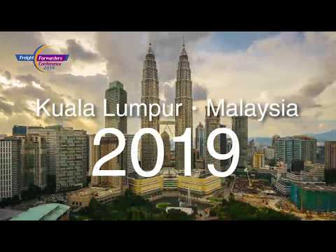 The 10th Global Freight Forwarders Conference in Kuala Lumpur 2019