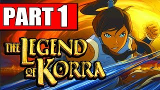 The Legend of Korra Walkthrough Part 1 Gameplay Lets Playthrough Review PS4 XBOX PC [HD]