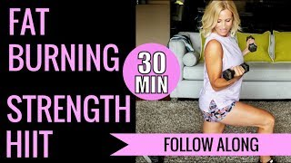 30 Minute Fat Burning Strength HIIT Workout! 🔥350 Calories!
