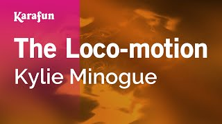 "Karaoke The Loco-motion (7"" Mix) - Kylie Minogue *"