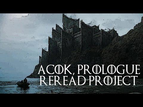 ACOK, Prologue Reread Project #4