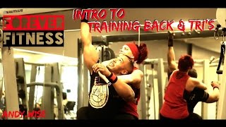 INTRO | Training Back & Tri's | Andy Wise | Britty Cy |